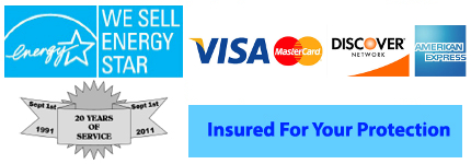 We Sell Energy Star, Super Service Award Angies List, Insured For Your Protection, 20 Years of Superior Service